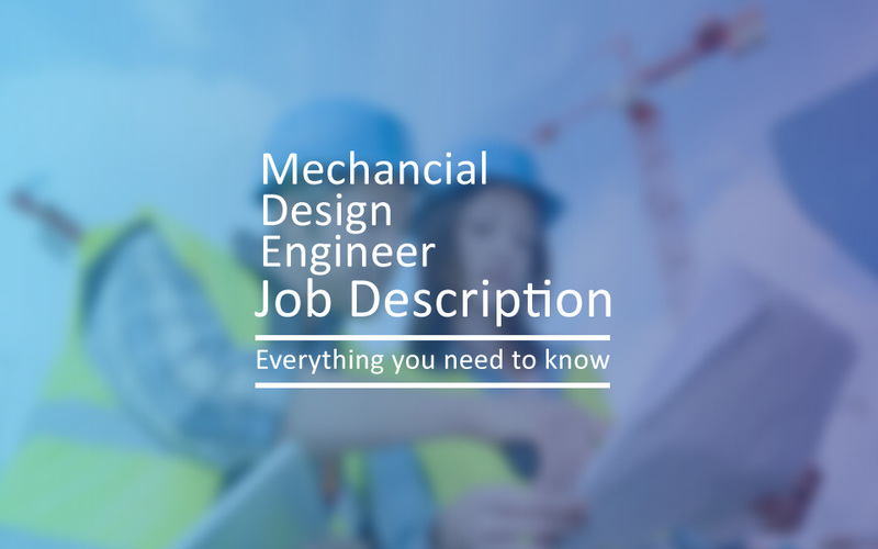 Mechanical Design Engineer Job Description  Project Resource