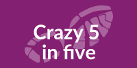 Crazy 5 in Five