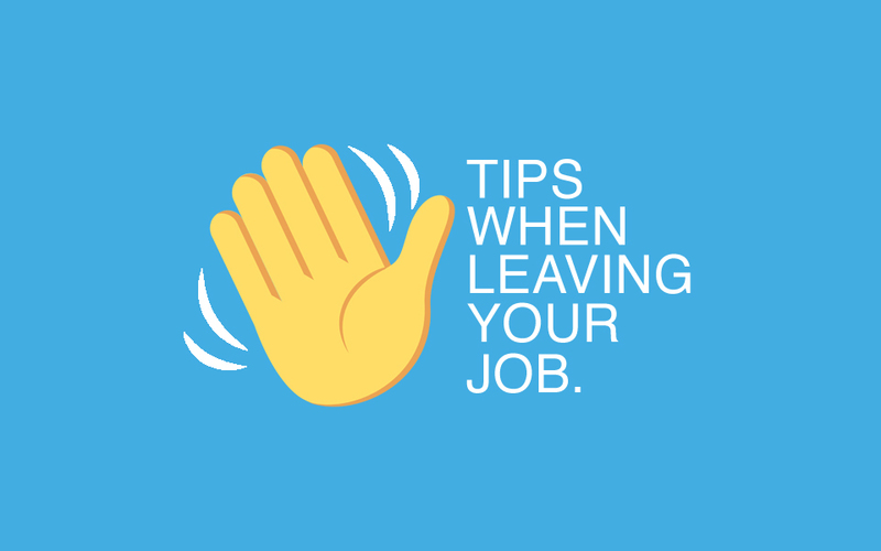 what to do when leaving your job