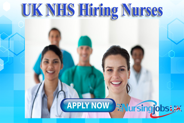 UK NHS Hiring Nurses- NursingjobsUK