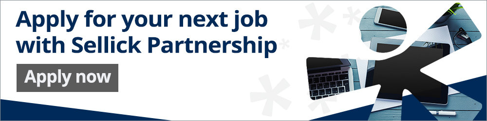 Apply for your next job with Sellick Partnership