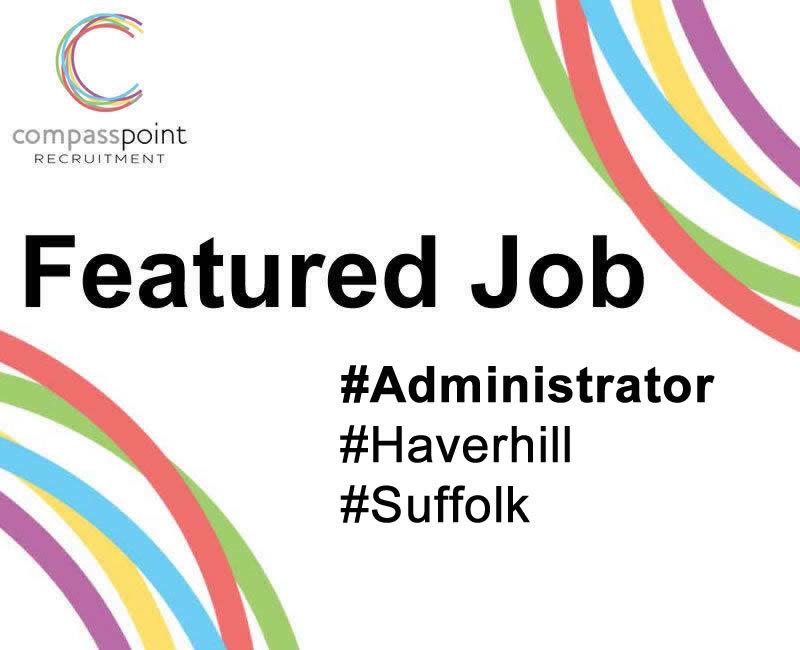 Administrator, Haverhill, Featured Job