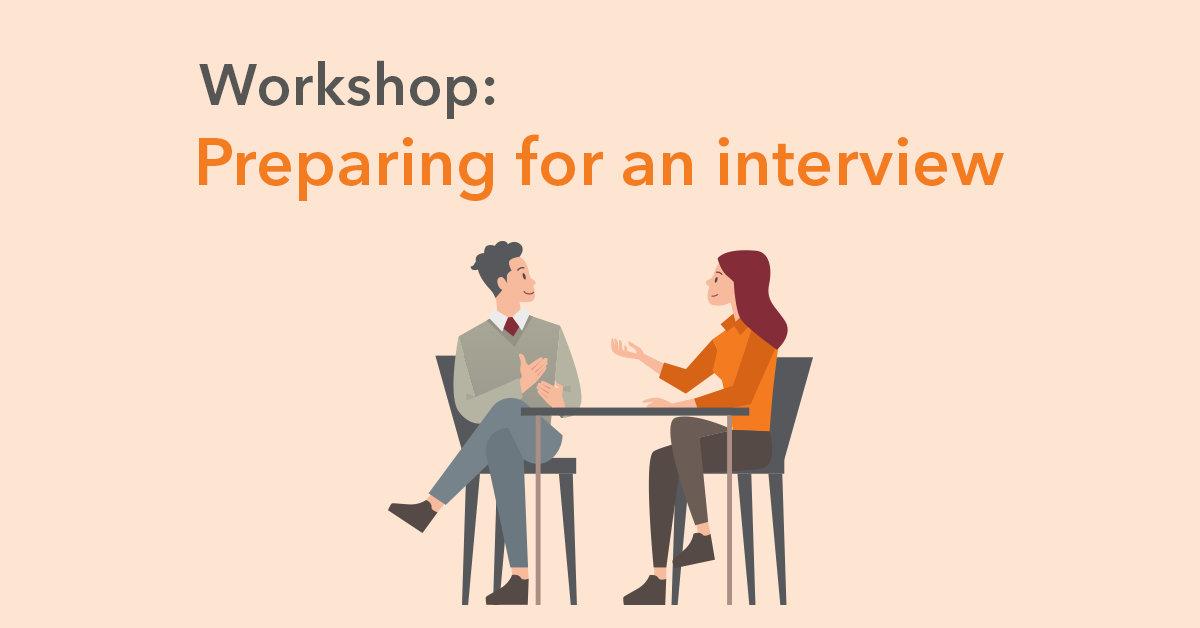 Workshop: Preparing for an interview
