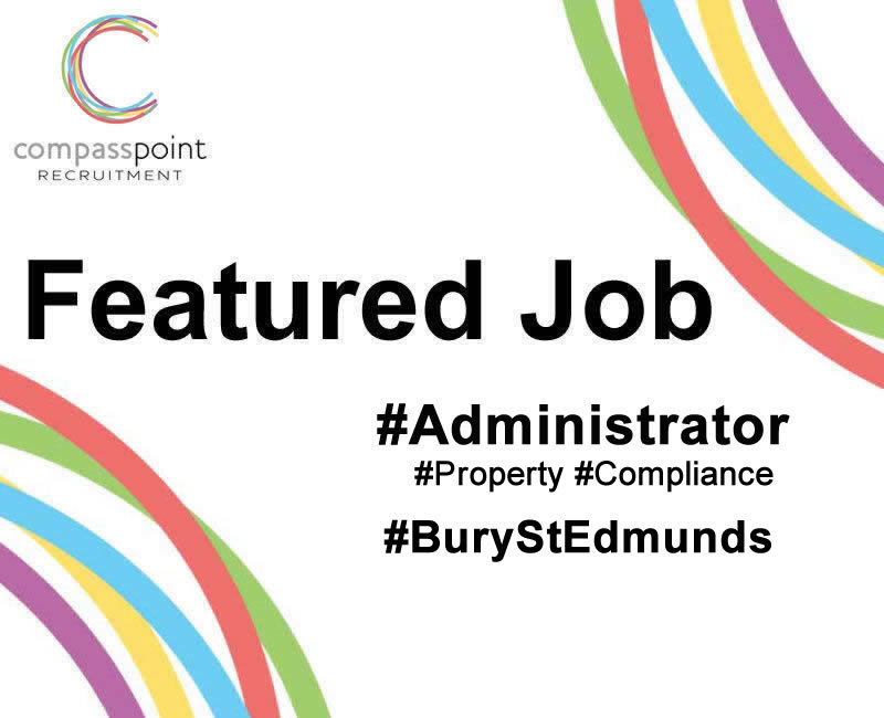 Property & Compliance Administrator in Bury St Edmunds