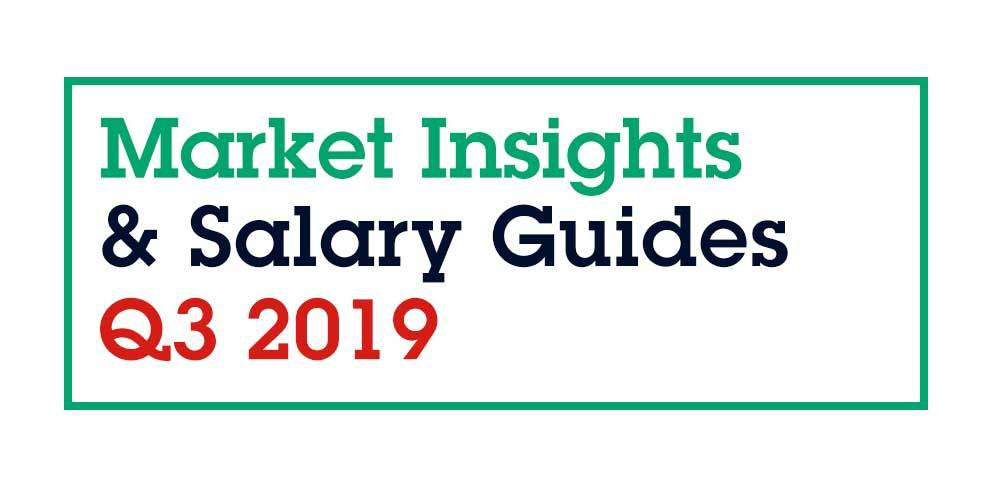 Market Insights and Salary Guide Q3 2019