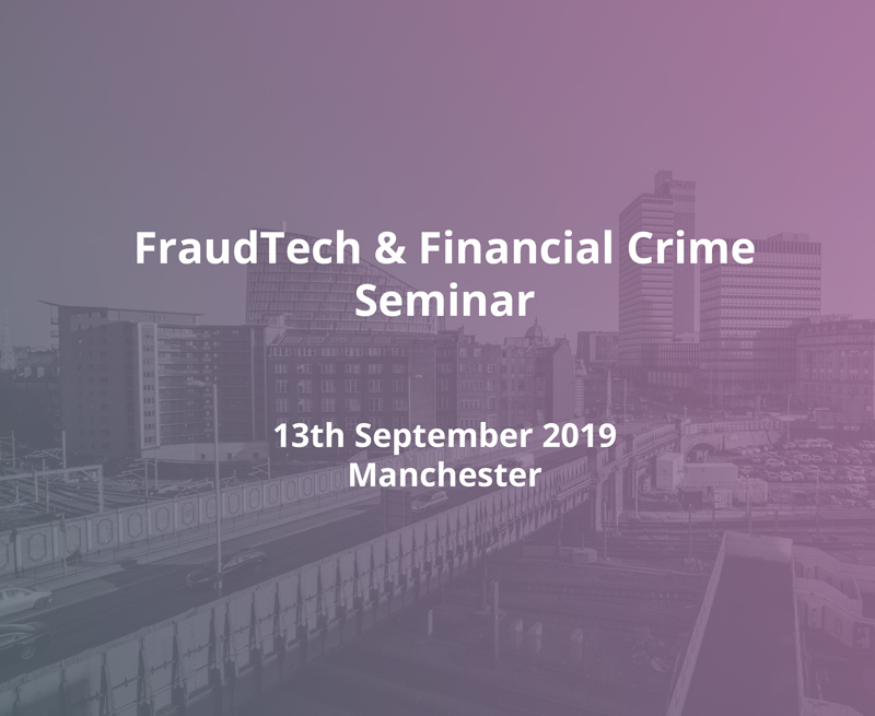 Join us at the FinTech North 'FraudTech & Financial Crime