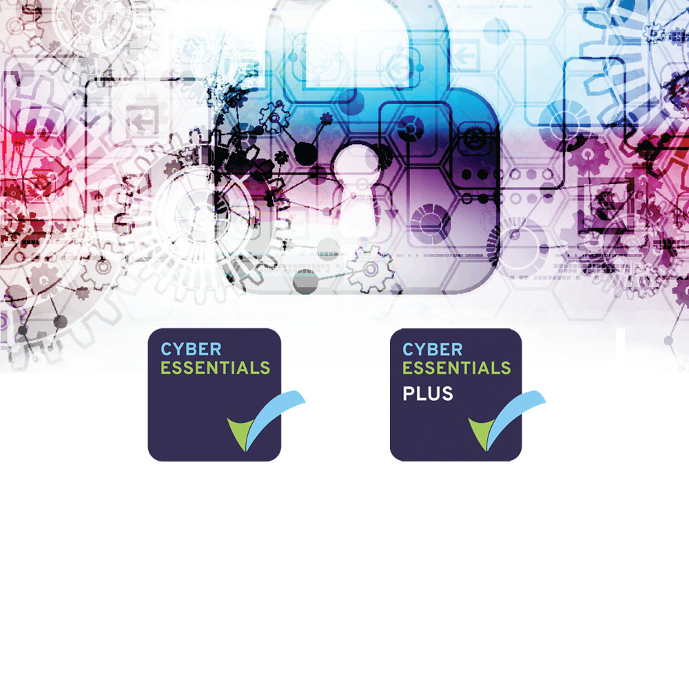 We are Cyber Essentials and Cyber Essentials Plus Certified