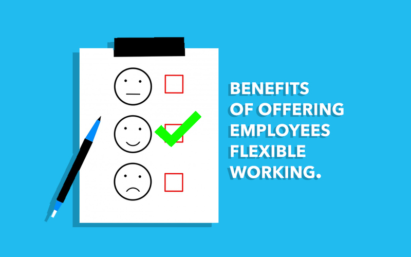 What are the benefits of offering your employees flexible working