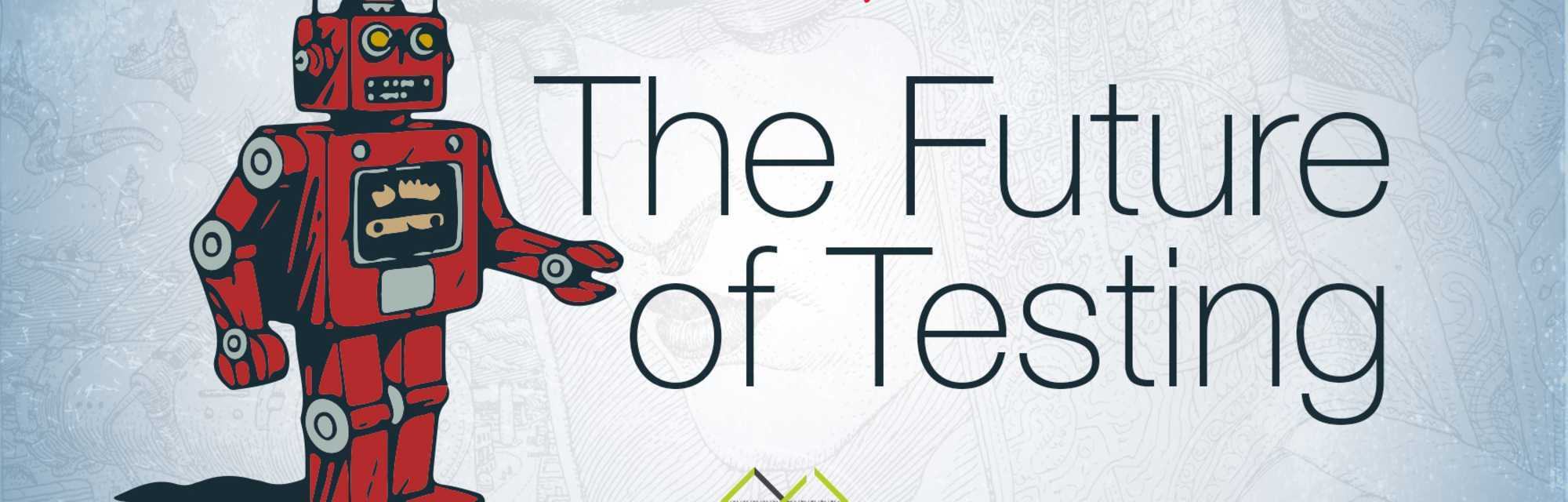 Blog - Recap: meetup the future of Testing