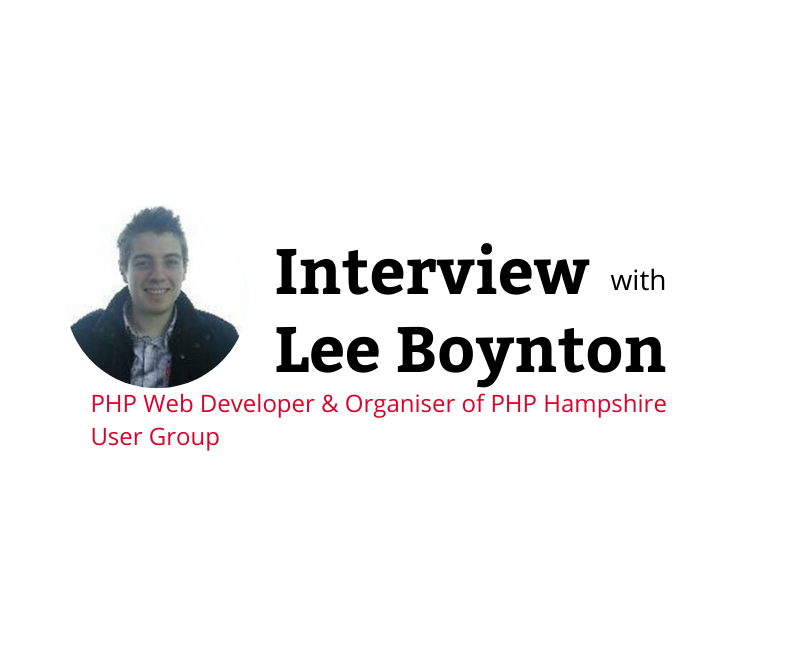 Lee Boynton PHP Developer and Organiser of PHP Hampshire User Group
