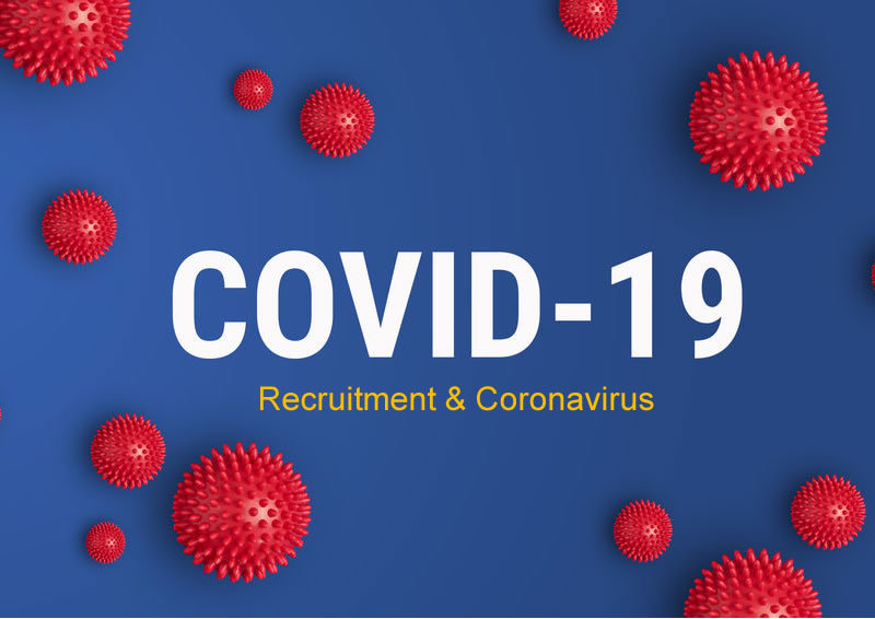 Recruitment and the Coronavirus