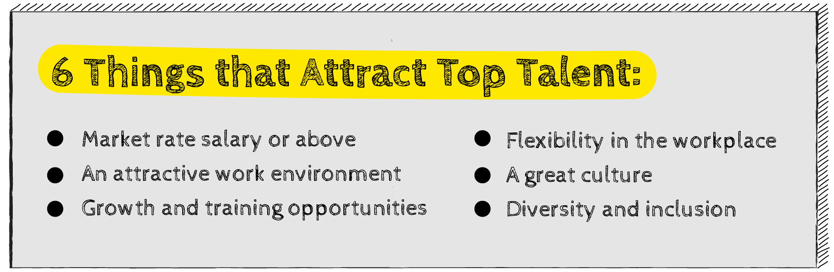 6 Things that Attract Top Talent
